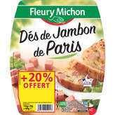 Fleury Michon Dés De Jambon - 2x90g