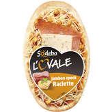L'Ovale Jambon Speck Raclette